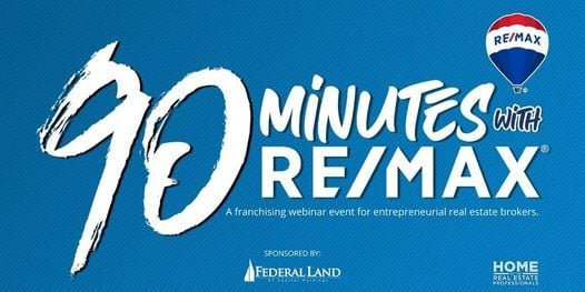 90 minutes with RE/MAX, 19 May | Online Event | AllEvents.in