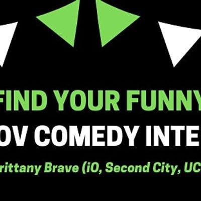 FIND YOUR FUNNY Improv Comedy Crash Course