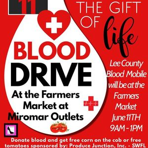 Blood Drive at the Farmer Market at Miromar Outlets