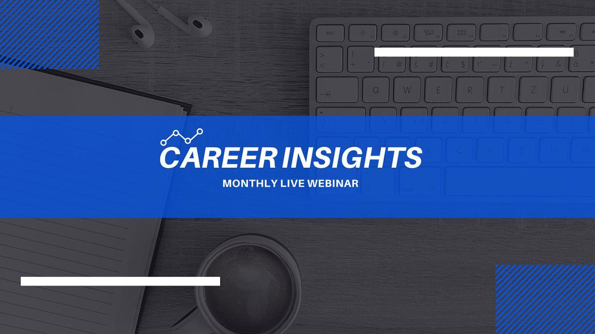 Career Insights Monthly Digital Workshop - Angers