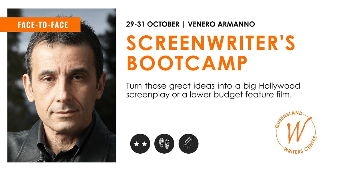 Screenwriter's Bootcamp with Venero Armanno, 29 October   Event in South Brisbane   AllEvents.in