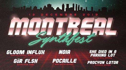 Mtl Synthfest Gloom Influx Gr FLsh NOIA Pocaille et