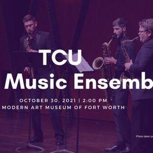 TCU New Music Ensemble at the Modern
