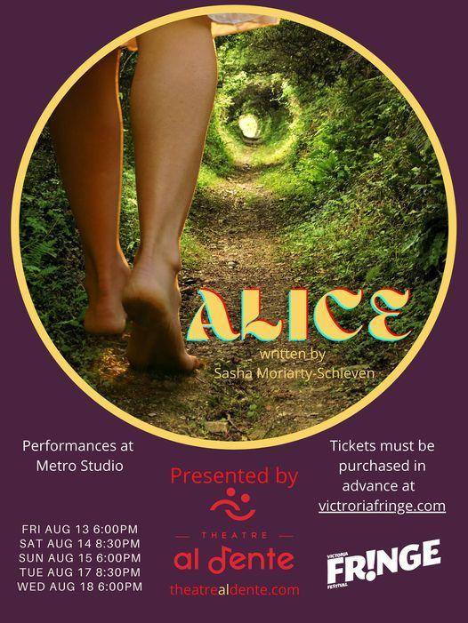 Alice at the 2021 Victoria Fringe, Metro Studio Theatre, Victoria, August  13 to August 18 | AllEvents.in