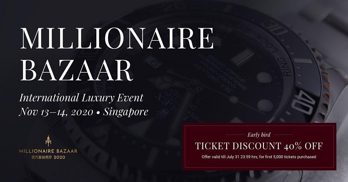 Millionaire Bazaar 2021 - Singapore