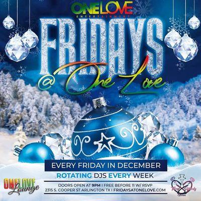 Fridays  One Love
