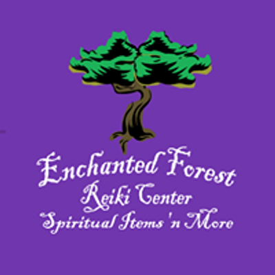 Enchanted Forest Reiki Center, Spiritual Items 'n More