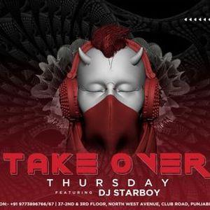 Take Over Thursday Ft. Dj Starboy