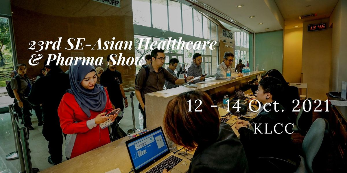 23rd South East Asian Healthcare & Pharma Show, 12 October | Event in Kuala Lumpur | AllEvents.in