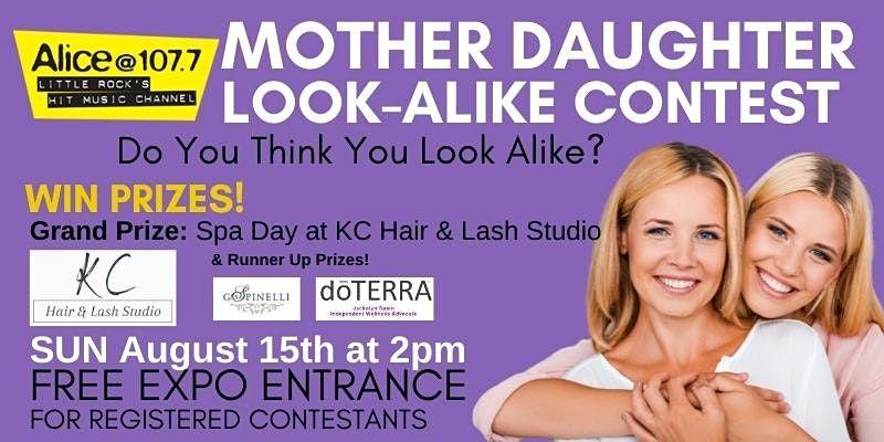 Alice 107.7 Mother Daughter Look-Alike Contest  KARK4 FOX16 Women's Expo, 15 August | Event in Little Rock