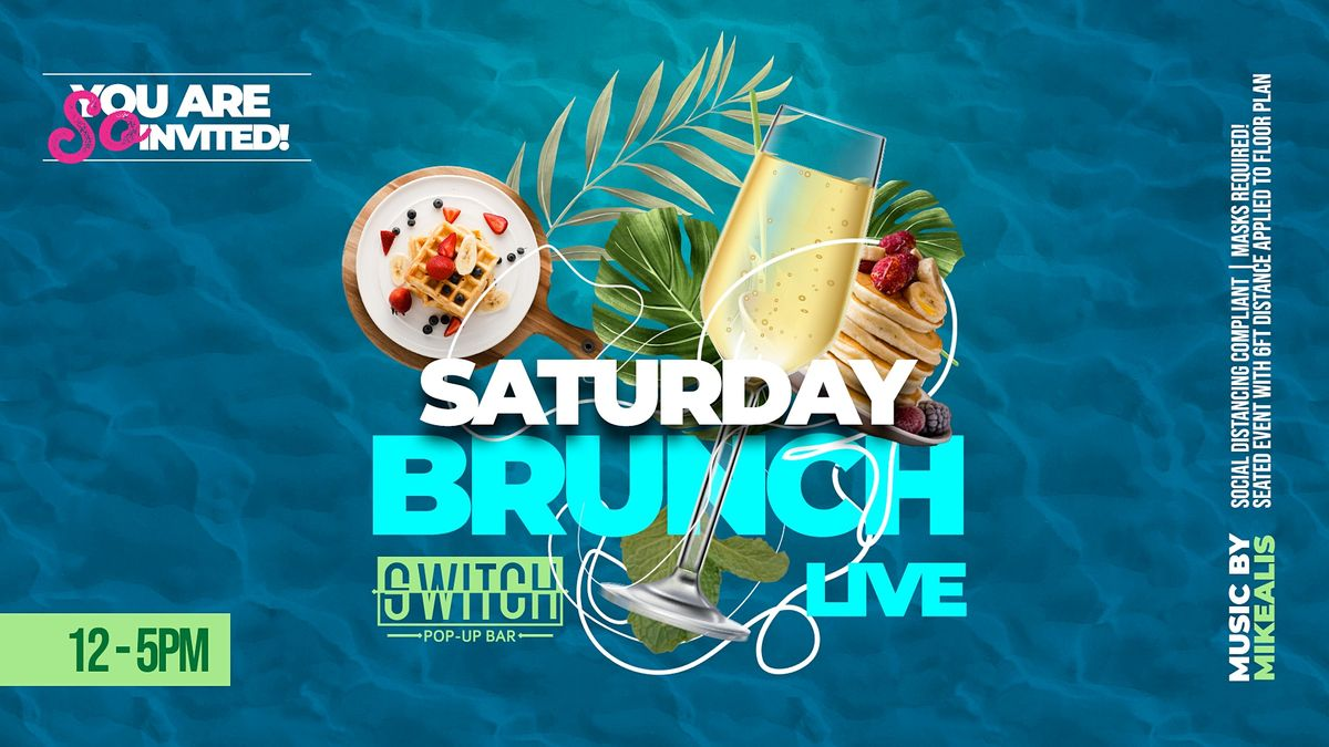 Saturday Brunch Live at Switch Pop-Up Bar | Event in Richmond | AllEvents.in