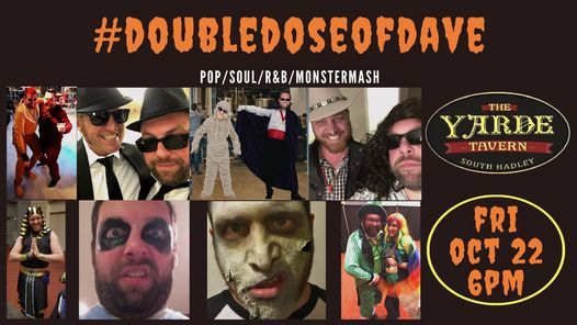 #doubledoseofdave at Yarde Tavern | Event in South Hadley | AllEvents.in