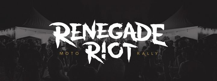 Renegade Riot Moto Rally 4, 9 July | Event in Enderby | AllEvents.in