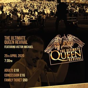 The Ultimate Queen Revival - Featuring Victor Michael