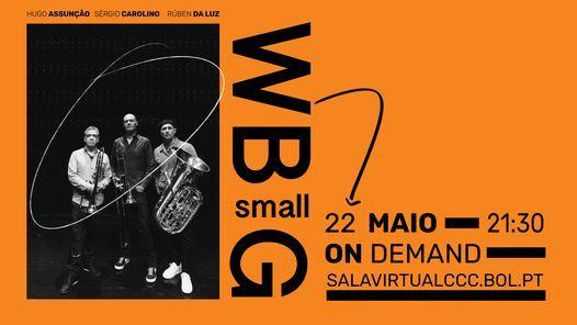 Evento Online | WBsmallG, 22 May | Event in Caldas da Rainha | AllEvents.in