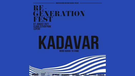 2021 Verlegt: Re-Generation Fest Kadavar Open Air, Leipzig, 7 August | Event in Leipzig | AllEvents.in