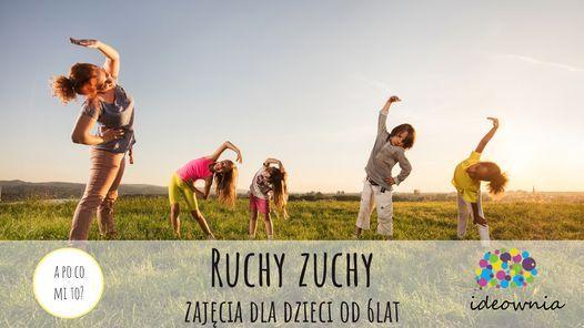 """""""Ruchy Zuchy"""" zajęcia dla dzieci 6+   Event in Poznan   AllEvents.in"""