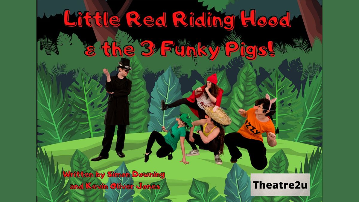 Little Red Riding Hood & The Three Funky Pigs, 30 August | Event in Outwood | AllEvents.in