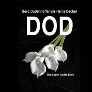 Gerd Dudenhffer - spielt Heinz Becker DOD