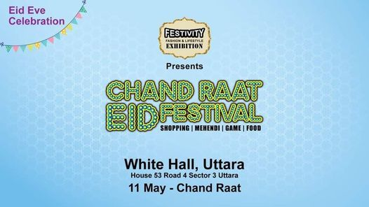 Chand Raat Eid Festival | Event in Dhaka | AllEvents.in