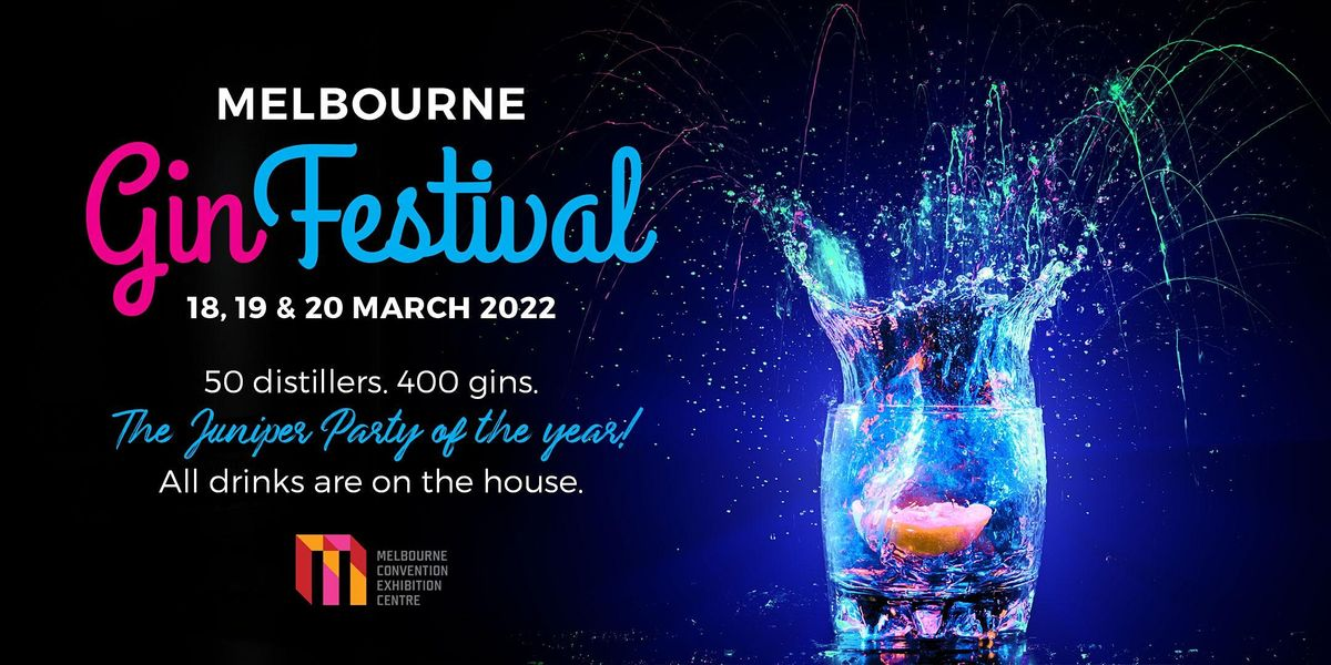 MELBOURNE GIN FESTIVAL, 18 March | Event in South Wharf | AllEvents.in