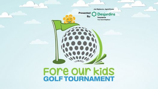 26th Annual Fore Our Kids Golf Tournament, 22 June | Event in Guelph | AllEvents.in