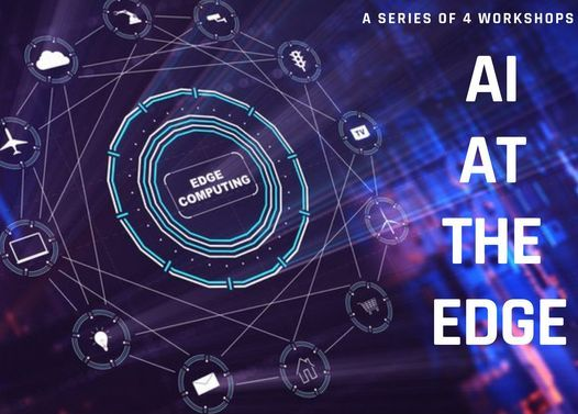 AI AT THE EDGE (Jetson Nano, Jetson TX2, CORAL), 28 June | Event in Abbottabad | AllEvents.in