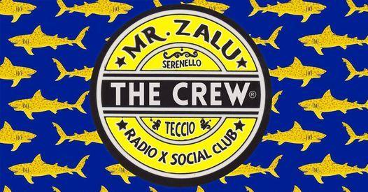 Mr. Zalu & Radio X presentano The Crew EP.3