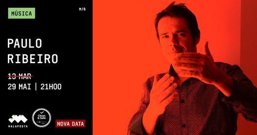 Música   Paulo Ribeiro lançamento novo disco, 29 May   Event in Odivelas   AllEvents.in