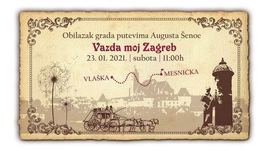 Vazda moj Zagreb   Razgled grada Zagreba putevima Augusta Šenoe, 23 January   Event in Zagreb   AllEvents.in