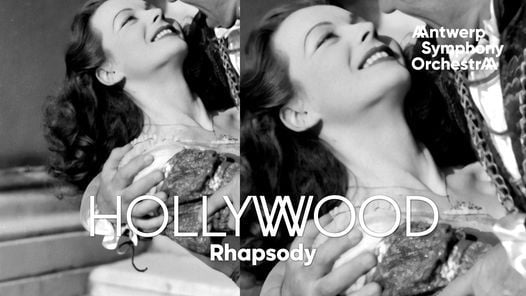 Hollywood Rhapsody, 18 September | Event in Antwerp | AllEvents.in
