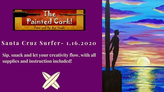 Paint And Sip Sac Studio Santa Cruz Surfer At The Painted
