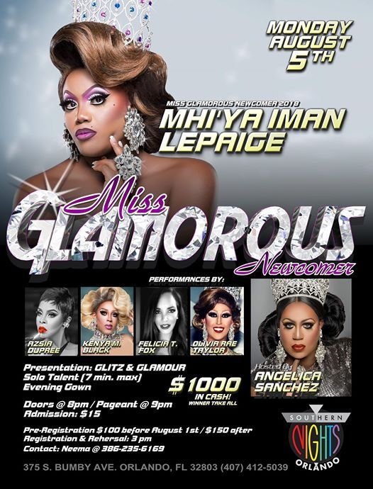 Miss Glamorous Newcomer 2019 August 5th at Southern Nights | Winter Park