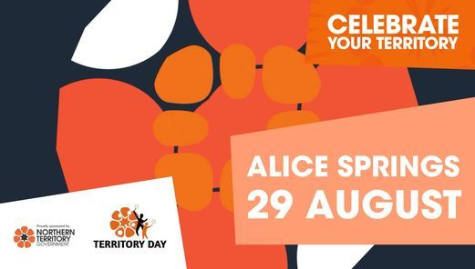 2021 Territory Day - Alice Springs, 29 August   Event in Alice Springs   AllEvents.in