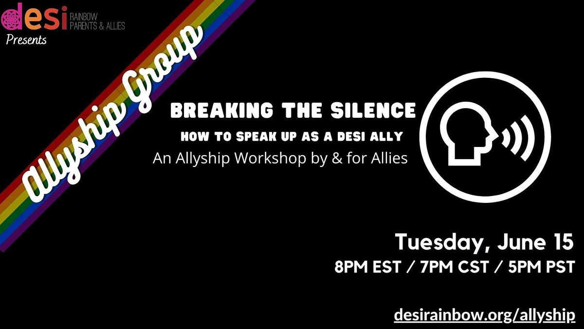 Breaking the Silence: How to speak up as a Desi Ally, 15 June | Online Event | AllEvents.in