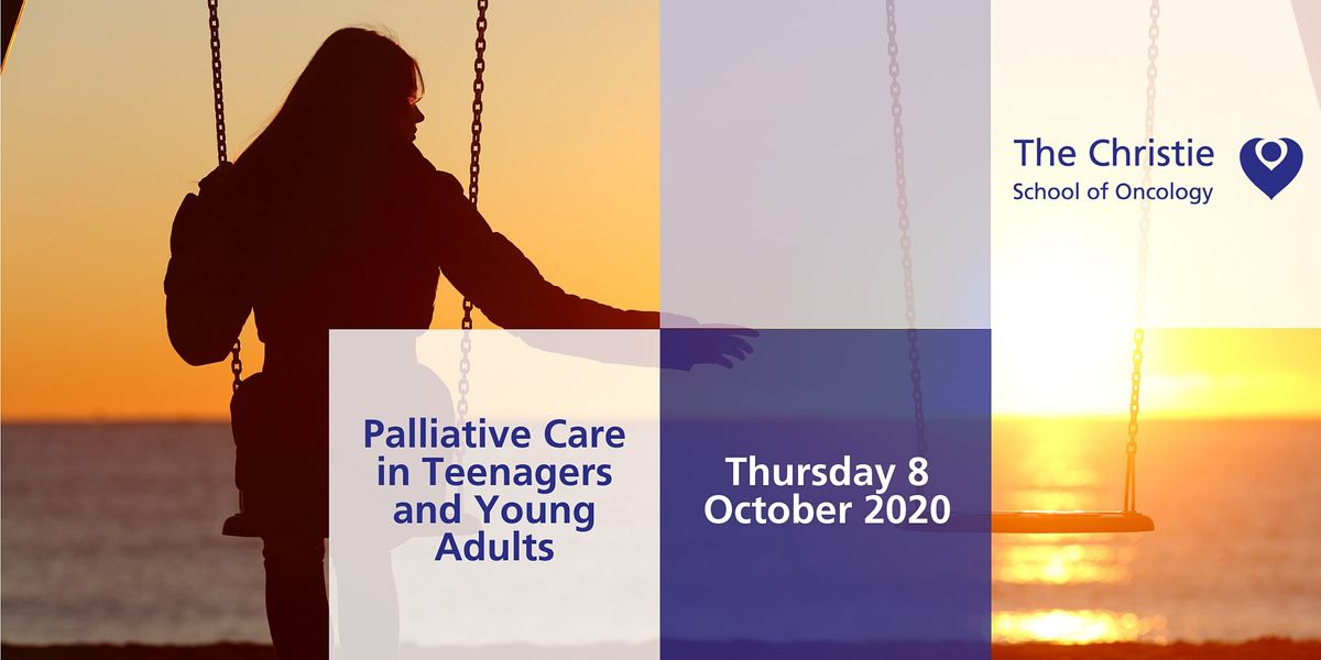 Palliative Care in Teenagers and Young Adults