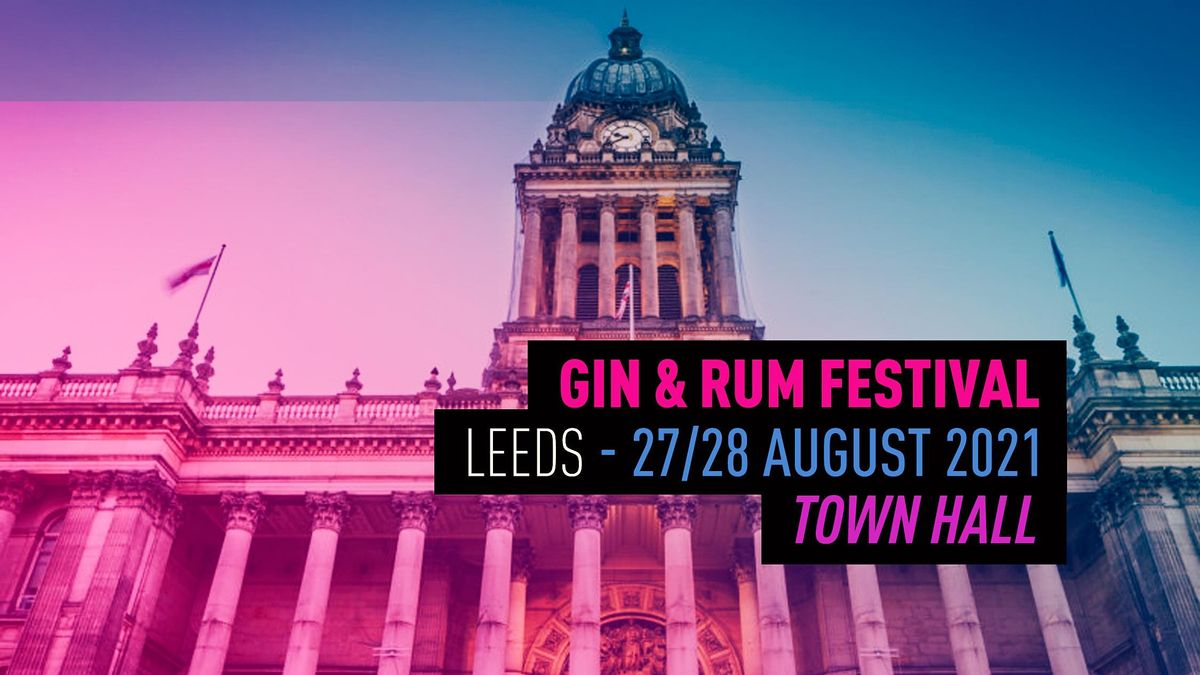 The Gin & Rum Festival - Leeds - 2021, 2 July | Event in Leeds | AllEvents.in