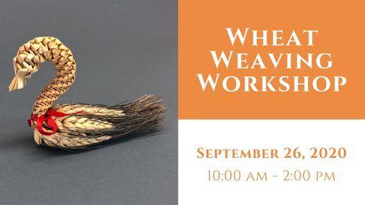 Wheat Weaving Workshop