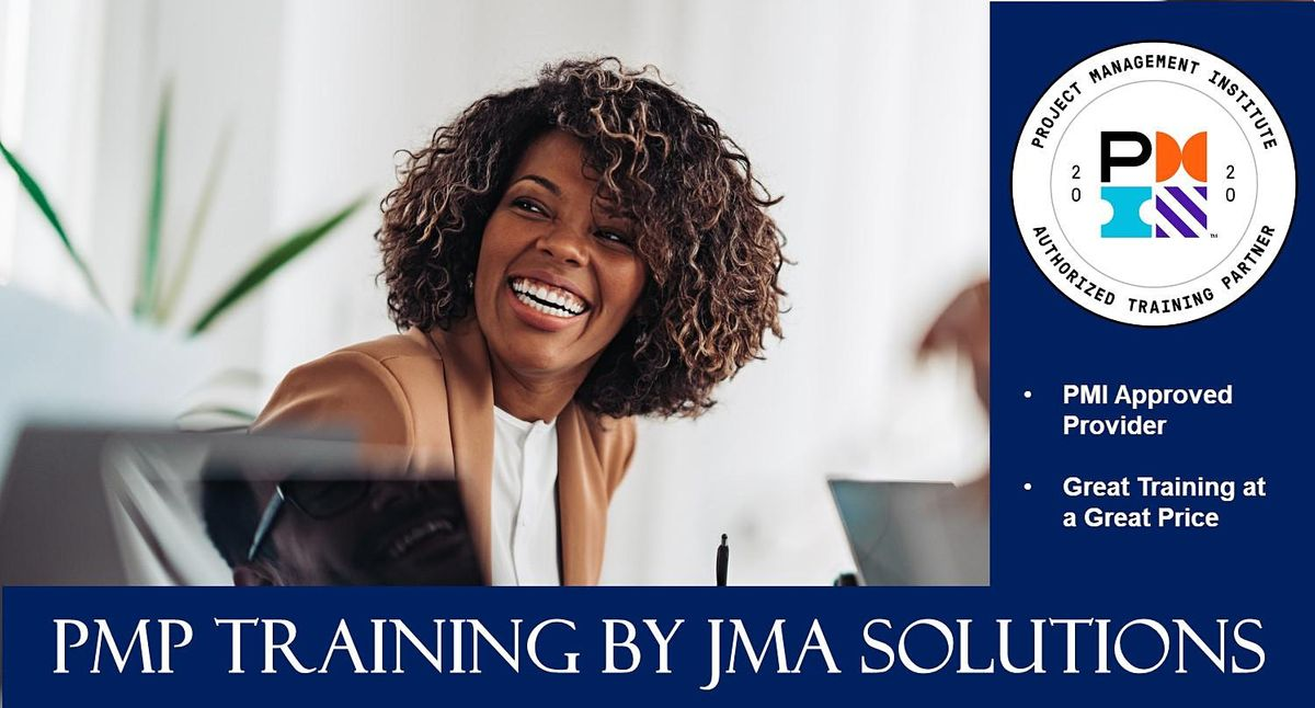 PMP Bootcamp by JMA Solutions (weekdays), 16 August | Online Event | AllEvents.in