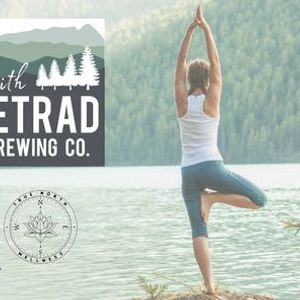 Beers & Balance Yoga at Tetrad Brewing Co.