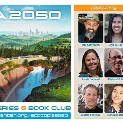 Ecotopia 2050 A Speaker Discussion Series & Book Club