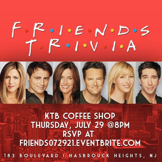 Friends Trivia, 30 July   Event in Hasbrouck Heights   AllEvents.in