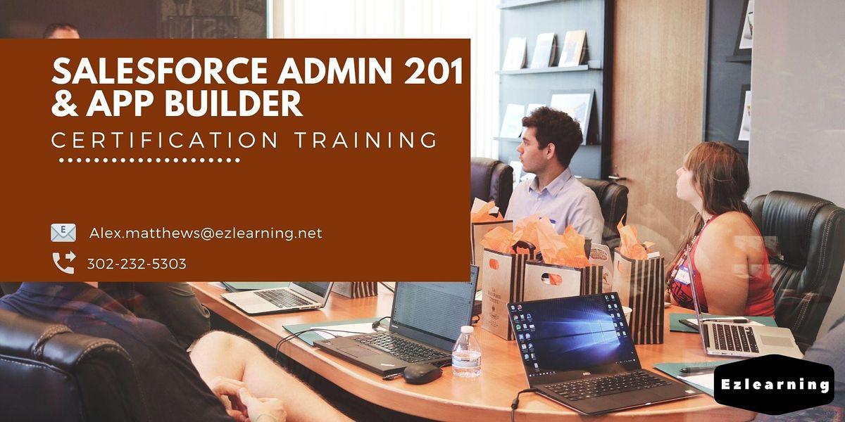 Salesforce Admin 201 and App Builder Training in Fort Wayne, IN   Event in Fort Wayne, IN   AllEvents.in