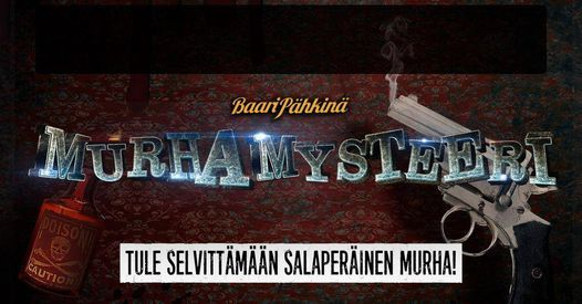 Murhamysteeri | Event in Helsinki | AllEvents.in