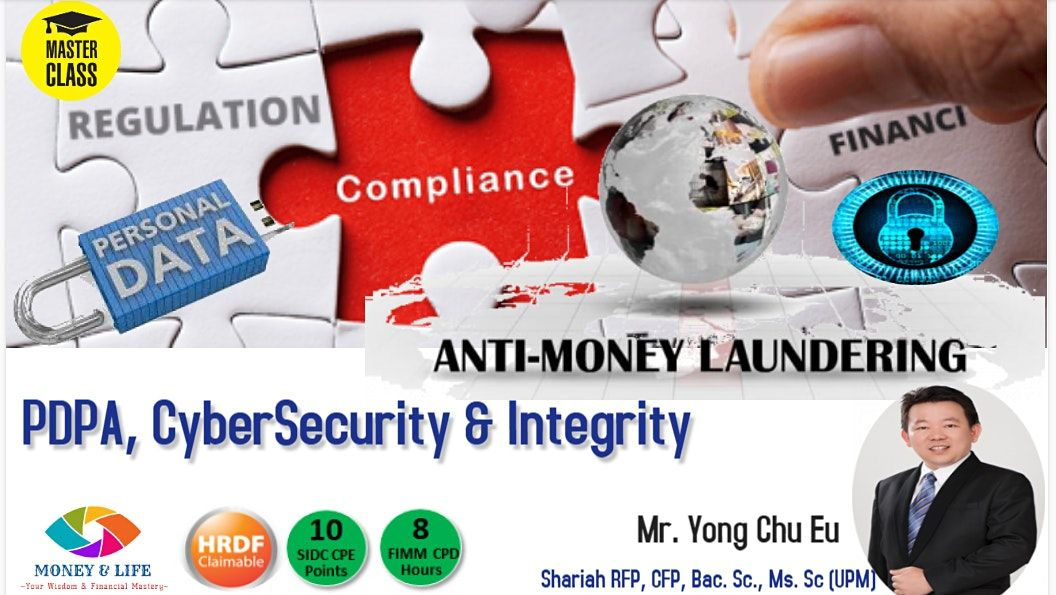 AMLA, Personal Data Act (PDPA), Cybersecurity & Integrity, 8 April | Event in Kuala Lumpur | AllEvents.in