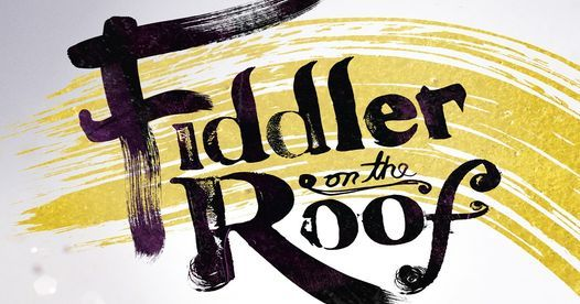 Fiddler On The Roof, 6 April   Event in Elmira   AllEvents.in