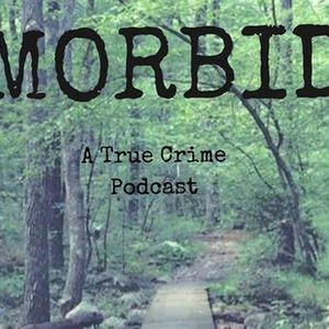 Morbid A True Crime Podcast Live
