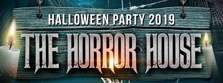 The Horror House 2019 - Halloween party Vicenza
