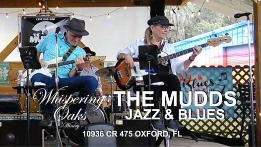 The Mudds Jazz and Blues at Whispering Oaks Winery Oxford | Event in Oxford | AllEvents.in