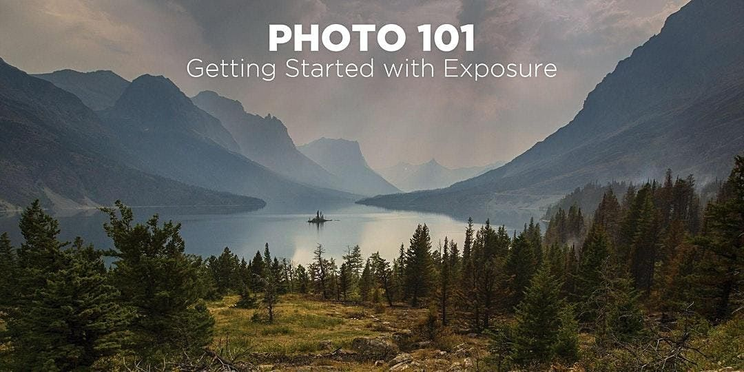 Getting Started with Exposure - Photo 101 (Online), 8 May | Online Event | AllEvents.in
